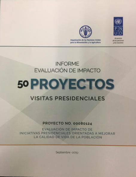 Informe evaluación de impacto - 50 proyectos - visitas presidenciales