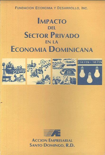 Impacto del sector privado en la economía Dominicana