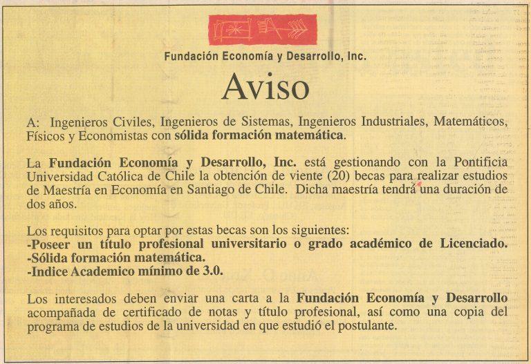 Primer aviso publicado por la Fundación Economía y Desarrollo, Inc. para presentación de veinte (20) candidatos a realizar estudios de Maestría en Economía en la Pontificia Universidad Católica de Chile (PUCCh), con becas ofrecidas por el BID y la PUCCh, 29 de octubre de 1994.